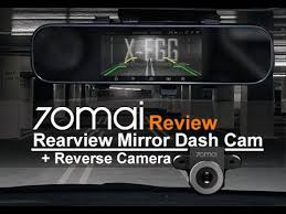 Xiaomi <b>70Mai Rearview Mirror</b> Dashcam D04 + Reverse camera ...