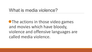 how media violence violent video games and x rated movies what is media violence