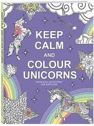 "Книга ""<b>Keep calm</b> and color unicorns"" Нет автора – купить книгу ..."
