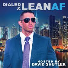 Dialed and Lean AF