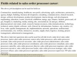 Top    sales order processor interview questions and answers SlideShare         Fields related to sales order processor