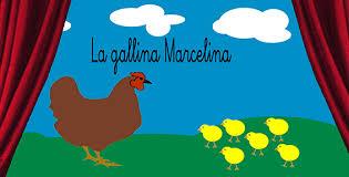 Resultado de imagen de imágenes del cuento de la gallina marcelina