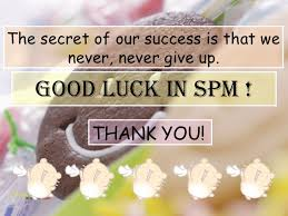 Image result for good luck spm 2015