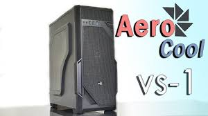 4K Обзор <b>корпуса AeroCool VS-1</b> - YouTube