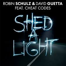 Image result for Robin Schulz & David Guetta ft. Cheat Codes - Shed A Light