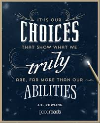 Quotes About Choices (1154 quotes) via Relatably.com