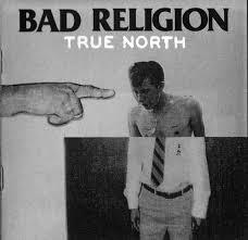 <b>Bad Religion</b> - <b>True</b> North | Releases | Discogs