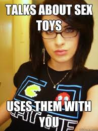 Talks about Sex Toys Uses them with you - Cool Chick Carol - quickmeme via Relatably.com