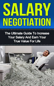 cheap skills negotiation skills negotiation deals on line at get quotations middot negotiating salary the ultimate guide to increase your salary and earn your true value for