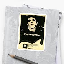 """<b>Lou Reed The</b> Originial"" Sticker by pennylane8 | Redbubble"