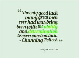 Good Luck Quotes For Men. QuotesGram via Relatably.com