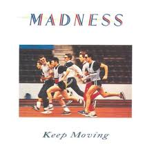 <b>Madness</b> - <b>Keep Moving</b> | Releases, Reviews, Credits | Discogs