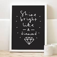 Shine Bright Like A <b>Diamond Print</b>   Personalised family <b>print</b>, Hand ...