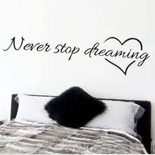 Buy <b>never stop dreaming wall</b> decal and get free shipping on ...