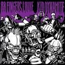 88 Fingers Louie/Kid Dynamite
