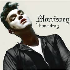 <b>Morrissey</b> - <b>Bona Drag</b>