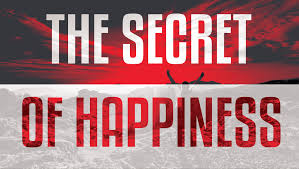words short essay on the secret of happiness