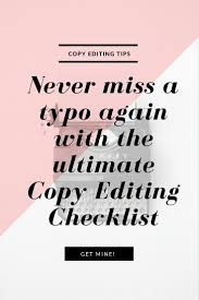 best ideas about copy editing editing writing cover all your bases when copy editing your s pages blog posts or ebooks