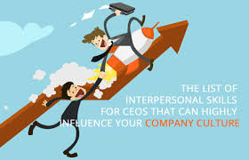 interpersonal skills list  the list of interpersonal skills for ceos that can highly the list of