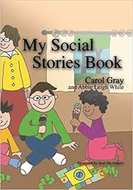 <b>My Social</b> Stories Book: Gray, Carol: 8601200827880: Amazon.com ...
