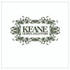 <b>Keane</b>: <b>Hopes</b> and Fears - PopMatters