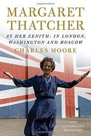 Margaret Thatcher: At Her Zenith: In London, Washington and ...