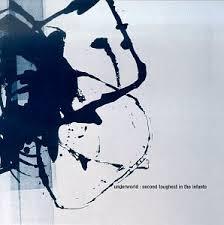 <b>Underworld</b> - <b>Second Toughest</b> in the Infants - Amazon.com Music