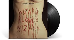 Vinyl | <b>Electric Wizard</b> | Wizard <b>Bloody</b> Wizard - The Record Hub