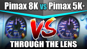 <b>Pimax</b> 8K vs 5K+ Through The Lens Comparison
