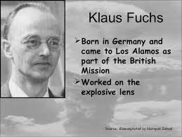 「German-born Klaus Fuchs」の画像検索結果