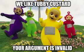 tubby custard - Teletubbies Invalid - quickmeme via Relatably.com