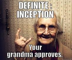 DEFINITE INCEPTION MEME 2 - quickmeme via Relatably.com