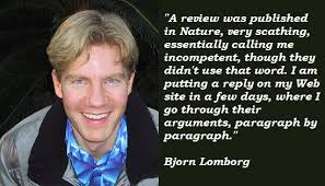 Bjorn Lomborg's quotes, famous and not much - QuotationOf . COM