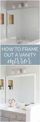 bathroom vanity mirror ideas modest classy: how to frame out your vanity mirror  for a custom looking bathroom mirror
