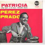 Patricia by Pérez Prado