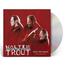 <b>Walter Trout</b> - <b>Face</b> The Music (CD) | Mascot Label Group