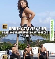 FunniestMemes.com - Funny Memes - [Healthy At Every Size...] via Relatably.com