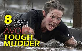 8 Reasons why you should AVOID the Tough Mudder | Mad Cow Club via Relatably.com