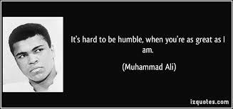 Bildresultat för it's hard to be humble