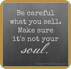 Image result for soul selling quotations