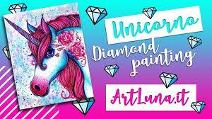 Un Quadro di DIAMANTI - <b>DIY Diamond Painting UNICORN</b> Artluna ...