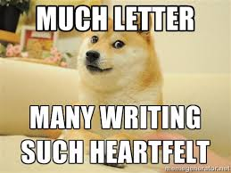 much letter many writing such heartfelt - so doge | Meme Generator via Relatably.com