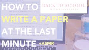 how to write a paper at the last minute asmr back to how to write a paper at the last minute 128517 asmr back to school b l a n k p a p e r