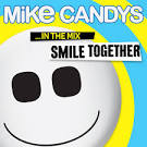 Smile Together...In the Mix