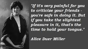 Alice Duer Miller's quotes, famous and not much - QuotationOf . COM via Relatably.com