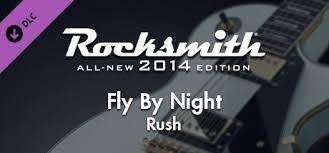 "Rocksmith® 2014 – <b>Rush</b> - ""<b>Fly By</b> Night"" on Steam"
