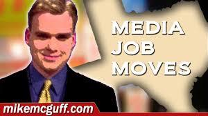 mikemcguff com texas tv radio job moves  texas tv radio job moves 2016