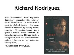 quotes by richard rodriguez like success richard rodriguez quotes