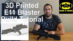 <b>3D</b> Printed <b>Star Wars</b> E11 Blaster Build Tutorial - YouTube