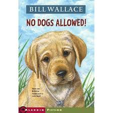 No Dogs Allowed! - By <b>Bill Wallace</b> (Paperback) : Target